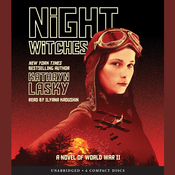 Night Witches: A Novel of World War Two Audiobook, by Kathryn Lasky