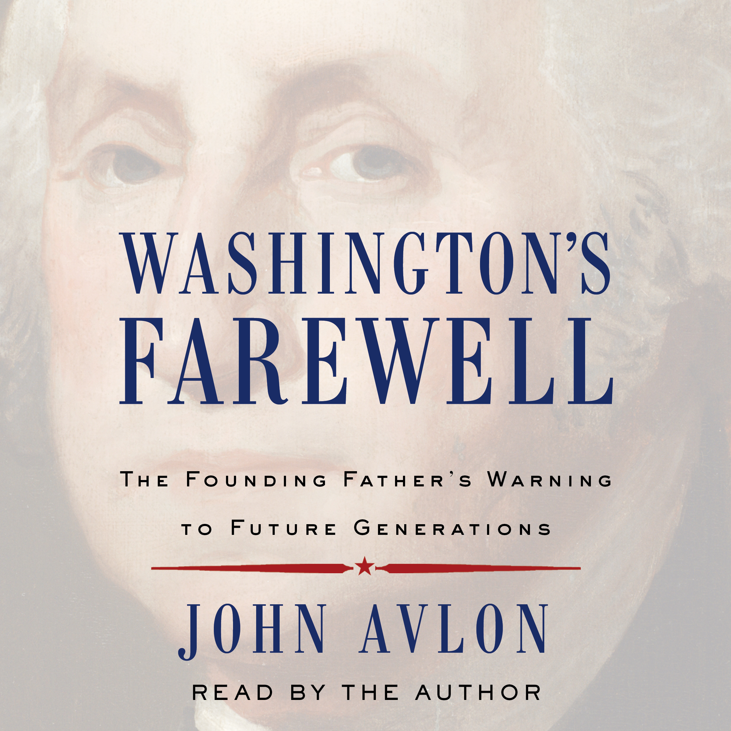 Printable Washington's Farewell: The Founding Father's Warning to Future Generations Audiobook Cover Art