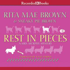 Rest in Pieces Audiobook, by Rita Mae Brown, Sneaky Pie Brown
