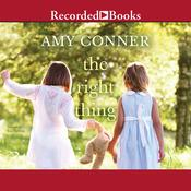 The Right Thing Audiobook, by Amy Conner
