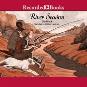 River Season, by Jim Nelson Black