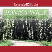 Romys Walk Audiobook, by Peggy Stoks