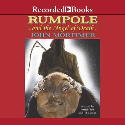 Rumpole and the Angel of Death Audiobook, by John Mortimer