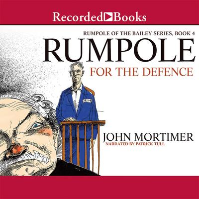 Rumpole for the Defence Audiobook, by John Mortimer