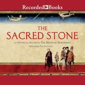 The Sacred Stone: A Historical Mystery Audiobook, by
