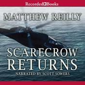 Scarecrow Returns, by Matthew Reilly