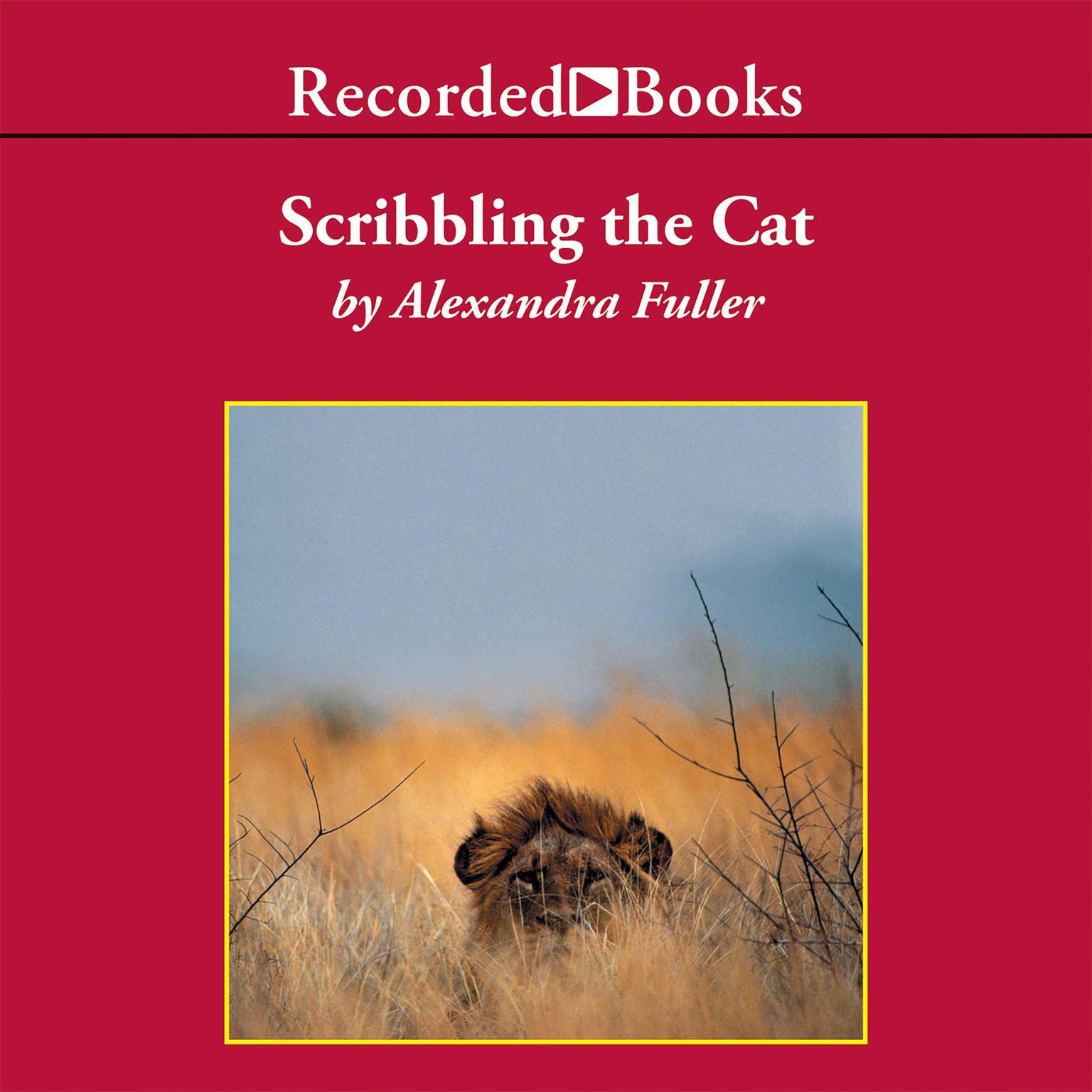 Printable Scribbling the Cat: Travels with an African Soldier Audiobook Cover Art
