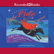 The Ride: The Legend of Betsy Dowdy, by Kitty Griffin