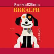 Rrralph, by Lois Ehlert
