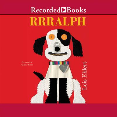 Rrralph Audiobook, by Lois Ehlert
