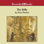 The Rifle Audiobook, by Gary Paulsen