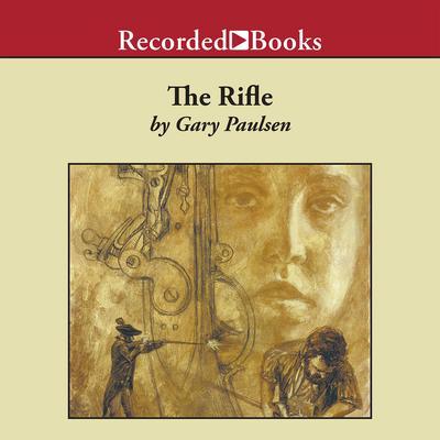 The Rifle Audiobook, by Gary Paulsen