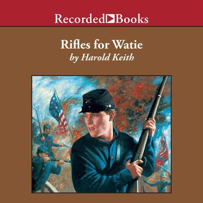 Rifles for Watie Audiobook, by