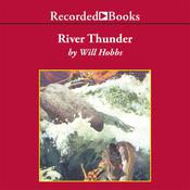 River Thunder Audiobook, by Will Hobbs