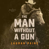 Man without a Gun: A Western Duo Audiobook, by Lauran Paine