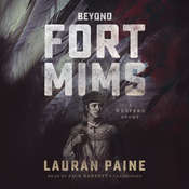Beyond Fort Mims: A Western Story Audiobook, by Lauran Paine