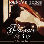 Poison Spring : A Frontier Story Audiobook, by Johnny D. Boggs