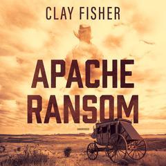 Apache Ransom Audiobook, by Henry Wilson Allen