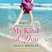 My Kind of You, by Tracy Brogan