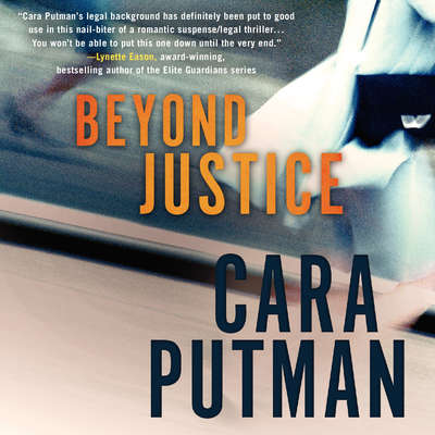 Beyond Justice Audiobook, by Cara Putman