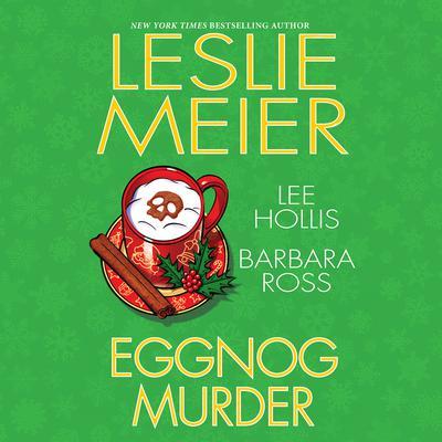 Eggnog Murder Audiobook, by Leslie Meier