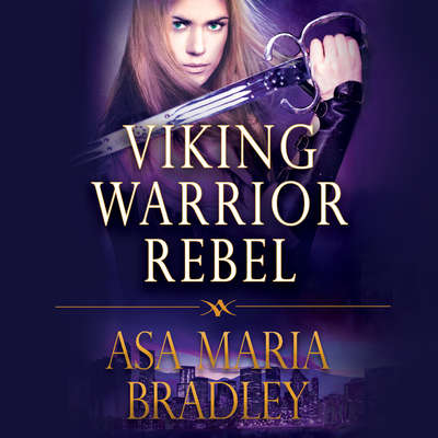 Viking Warrior Rebel Audiobook, by Asa Maria Bradley