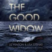 The Good Widow: A Novel, by Liz Fenton