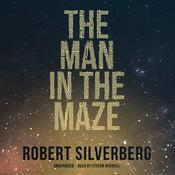 The Man in the Maze, by Robert Silverberg