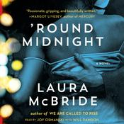 Round Midnight Audiobook, by Laura McBride