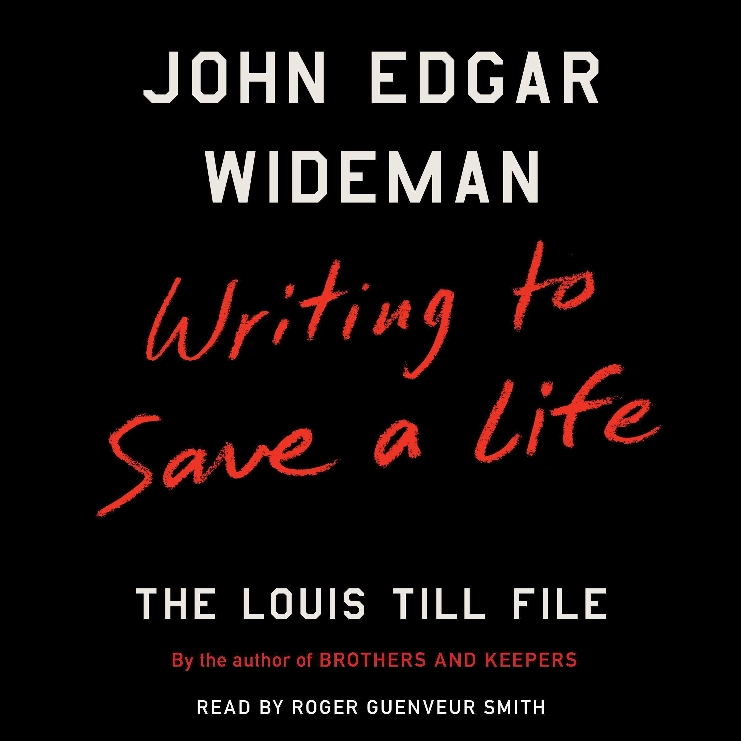Printable Writing to Save a Life: The Louis Till File Audiobook Cover Art