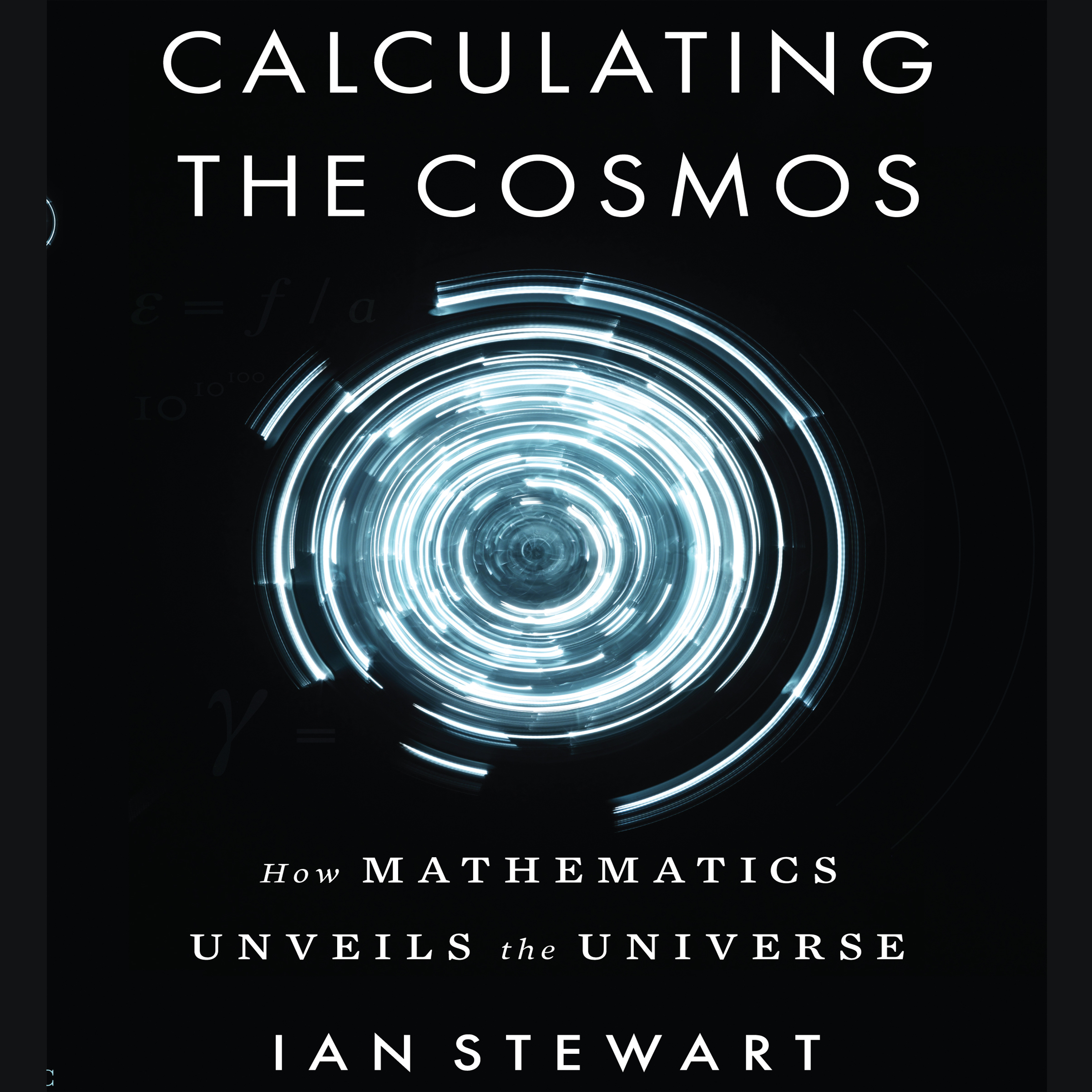 Printable Calculating the Cosmos: How Mathematics Unveils the Universe Audiobook Cover Art