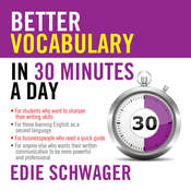 Better Vocabulary in 30 Minutes a Day Audiobook, by Edie Schwager