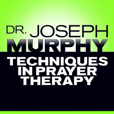 Techniques in Prayer Therapy Audiobook, by