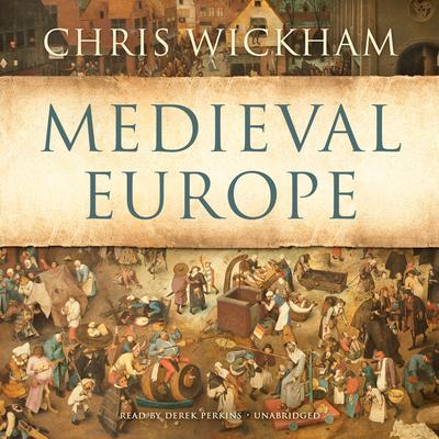 Medieval Europe Audiobook, by Chris Wickham