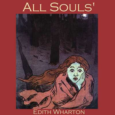 All Souls Audiobook, by Edith Wharton
