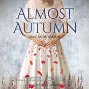 Almost Autumn, by Marianne Kaurin