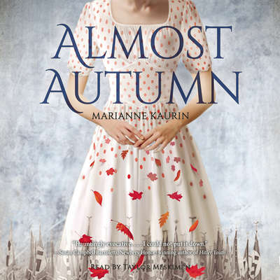 Almost Autumn Audiobook, by Marianne Kaurin