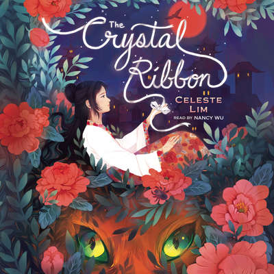 The Crystal Ribbon Audiobook, by Celeste Lim