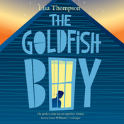 The Goldfish Boy Audiobook, by Lisa Thompson
