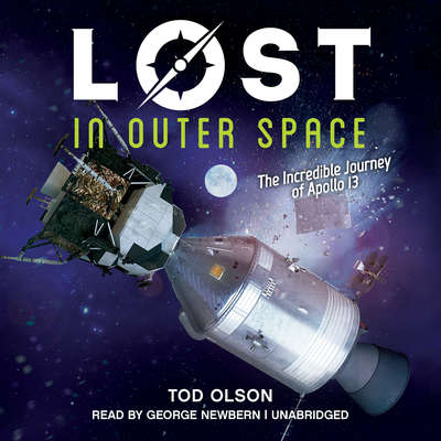 Lost in Outer Space: The Incredible Journey of Apollo 13 Audiobook, by