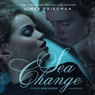 Sea Change Audiobook, by Aimee Friedman