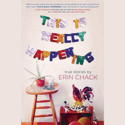 This is Really Happening Audiobook, by Erin Chack
