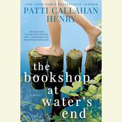 The Bookshop at Waters End, by Patti Callahan Henry