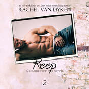 Keep Audiobook, by Rachel Van Dyken