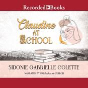 Claudine at School Audiobook, by Colette
