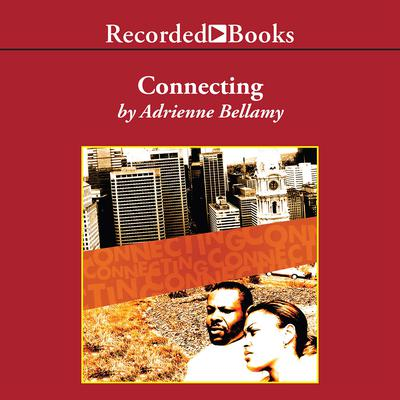 Connecting Audiobook, by Adrienne Bellamy