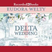 Delta Wedding, by Eudora Welty