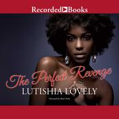The Perfect Revenge Audiobook, by Lutishia Lovely