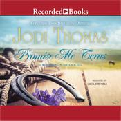 Promise Me Texas, by Jodi Thomas