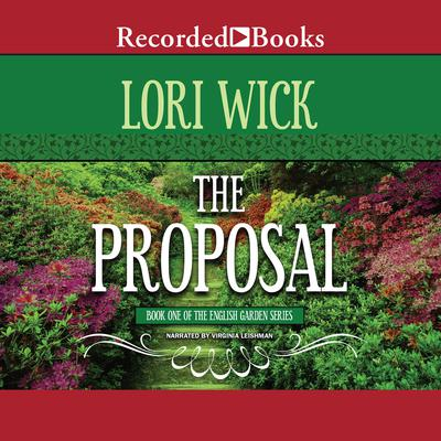 The Proposal Audiobook, by Lori Wick